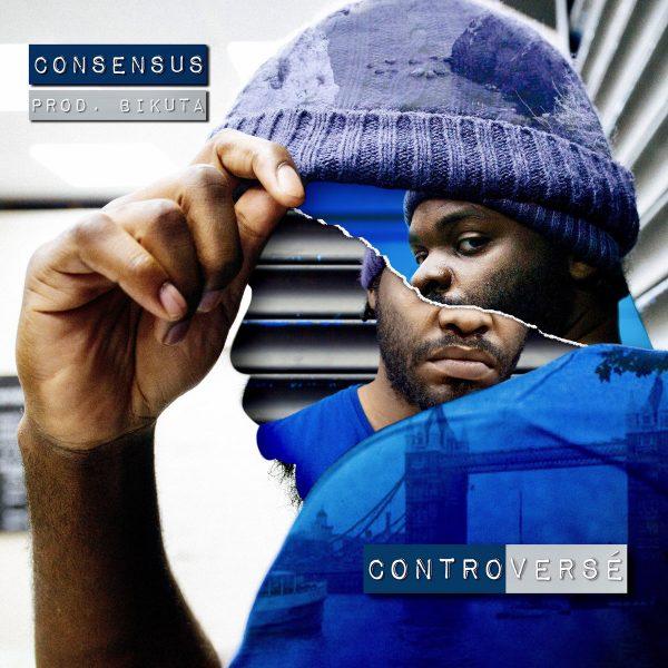 Consensus – Controversé EP